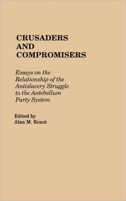 Crusaders And Compromisers