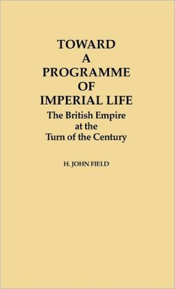 Toward A Programme Of Imperial Life