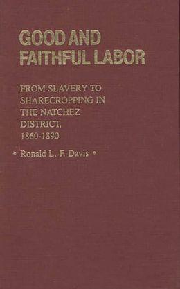 Good And Faithful Labor