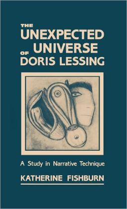 Unexpected Universe Of Doris Lessing
