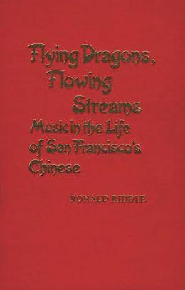 Flying Dragons, Flowing Streams