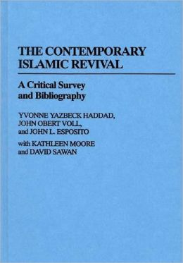 The Contemporary Islamic Revival: A Critical Survey and Bibliography