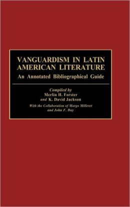 Vanguardism In Latin American Literature