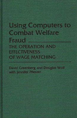 Using Computers To Combat Welfare Fraud