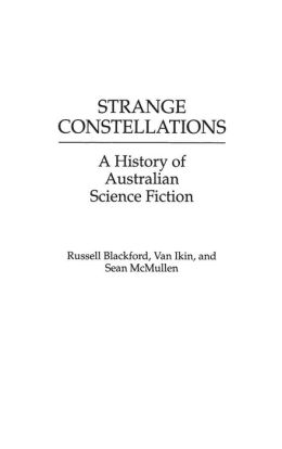 Strange Constellations: A History of Australian Science Fiction