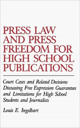 Press Law And Press Freedom For High School Publications