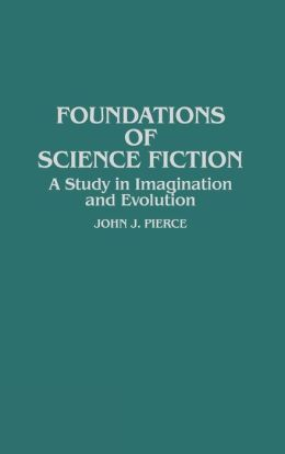 Foundations Of Science Fiction