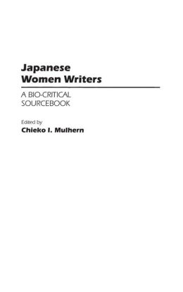 Japanese Women Writers: A Bio-Critical Sourcebook
