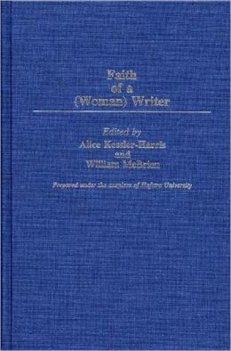 Faith Of A (Woman) Writer