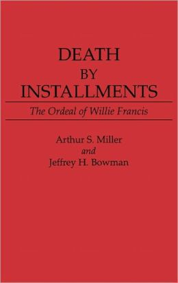 Death By Installments