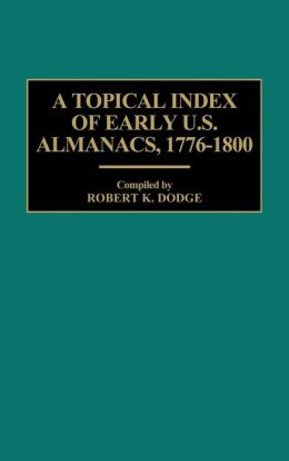 A Topical Index of Early U.S. Almanacs, 1776-1800