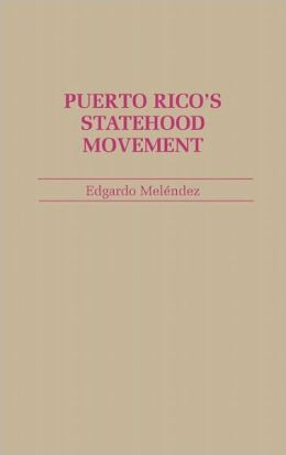 Puerto Rico's Statehood Movement