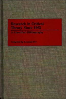 Research In Critical Theory Since 1965