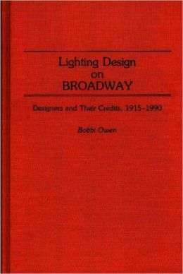Lighting Design On Broadway