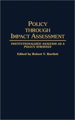 Policy Through Impact Assessment