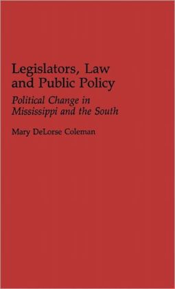 Legislators, Law And Public Policy
