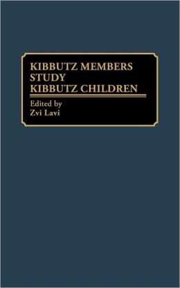 Kibbutz Members Study Kibbutz Children