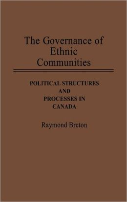 The Governance Of Ethnic Communities
