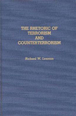The Rhetoric of Terrorism and Counterterrorism