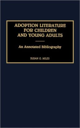 Adoption Literature For Children And Young Adults