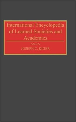 International Encyclopedia Of Learned Societies And Academies