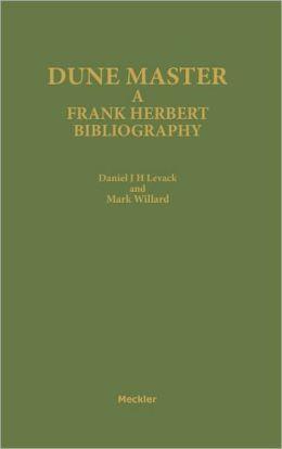 Dune Master: A Frank Herbert Bibliography
