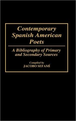 Contemporary Spanish American Poets