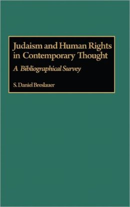 Judaism And Human Rights In Contemporary Thought