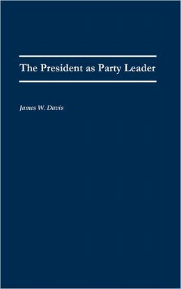 The President As Party Leader