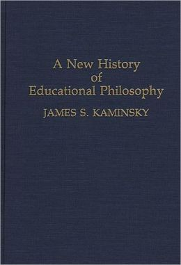 New History Of Educational Philosophy