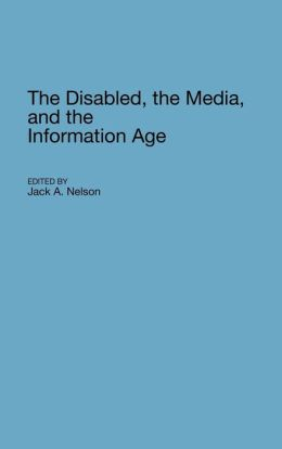 The Disabled, the Media, and the Information Age
