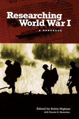Researching World War I: A Handbook