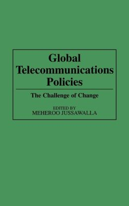 Global Telecommunications Policies