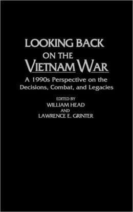 Looking Back On The Vietnam War