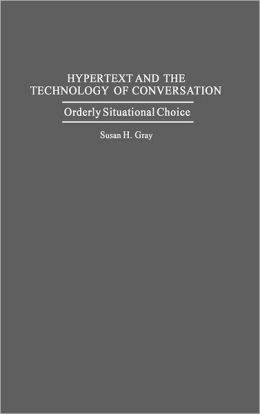 Hypertext And The Technology Of Conversation