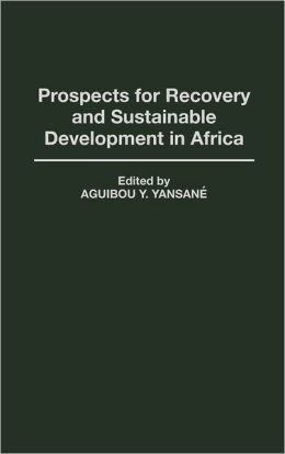Prospects For Recovery And Sustainable Development In Africa