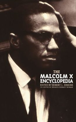 Malcolm X Encyclopedia