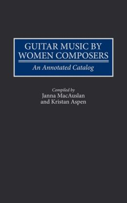 Guitar Music By Women Composers