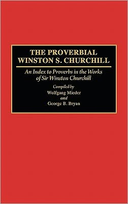 The Proverbial Winston S. Churchill