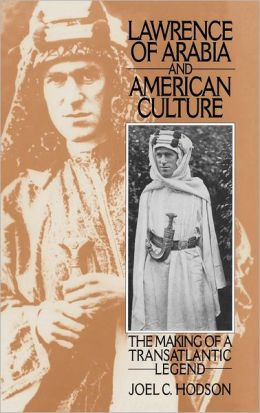 Lawrence Of Arabia And American Culture