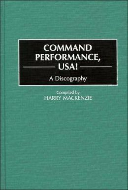 Command Performance, USA!: A Discography
