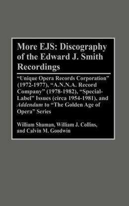 More EJS: Discography of the Edward J. Smith Recordings: