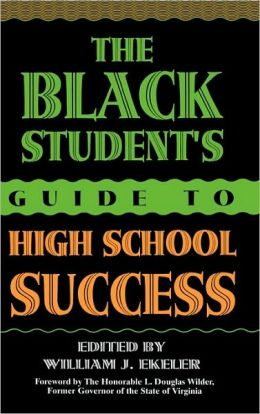 Black Student's Guide to High School Success