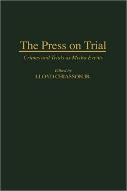 The Press On Trial