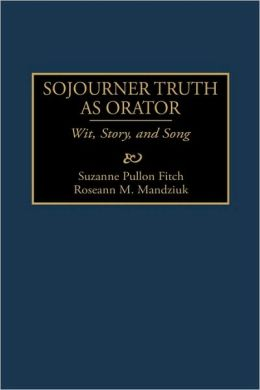 Sojourner Truth As Orator