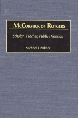 Mccormick Of Rutgers