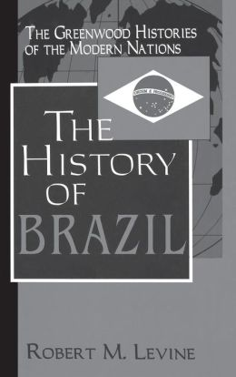 The History of Brazil