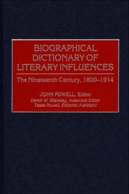 Biographical Dictionary Of Literary Influences