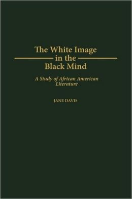 White Image In The Black Mind