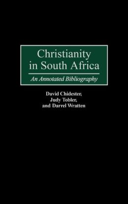 Christianity in South Africa: An Annotated Bibliography